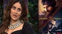 Sacred Games: Here's how Kareena Kapoor, Ibrahim Ali Khan REACTS on Saif Ali Khan's show  FilmiBeat