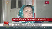 Eren Bülbül'ün annesi konuştu