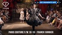 Franck Sorbier Theatrical Paris Haute Couture Fall/Winter 2018-19 | FashionTV | FTV