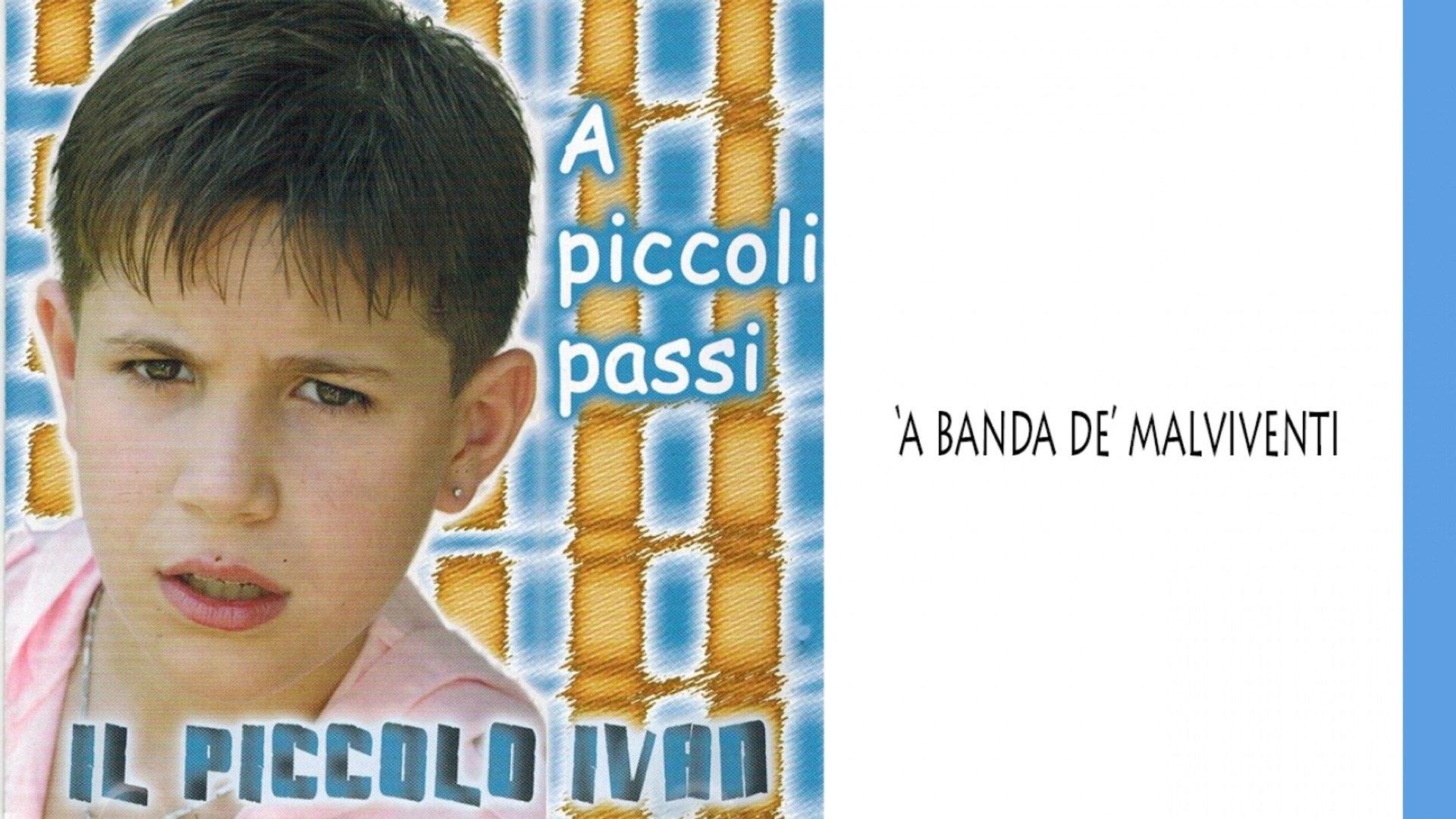 Il piccolo Ivan - 'A banda de' malviventi