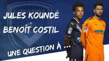 Jules Koundé et Benoît Costil, deux étoiles plein les yeux !