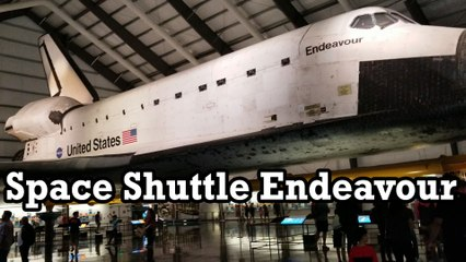 Space Shuttle Endeavour California Science Center Exhibit
