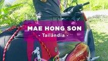 Outras histórias  MAE HONG SON LOOP (Tailândia)