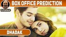 Dhadak | Ishaan & Janhvi | Box Office Prediction | Ajay-Atul