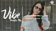 17.Vibe Dubstep Mix _ The Prophec _ SDM _ Punjabi Remix Song _ 2018,  punjabi song,new punjabi song,indian punjabi song,punjabi music, new punjabi song 2017, pakistani punjabi song, punjabi song 2017,punjabi singer,new punjabi sad songs,punjabi audio song