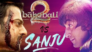 Sanju V Baahubali 2 - Box Office Comparison