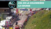 Col de la Colombière - La Course by le Tour de France 2018