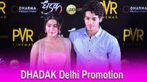 Ishaan Khattar & Janhvi Kapoor Promote Dhadak In Delhi