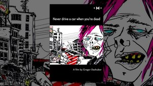 Never drive a car when you're dead | A Short Film by Gregor Dashuber