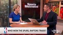 Kawhi Leonard for DeMar DeRozan: Did Raptors or Spurs Win the Trade?