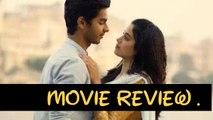 Dhadak MOVIE Review | Ishaan Khattar & Janhvi Kapoor | Karan Johar |