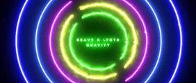 Beave x LTGTR - Gravity (Pulling Me Down)