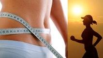 Weight Loss: Easy Tips   इस तरह 1 दिन में कम होगा 1 किलो वजन, करना है ये आसान उपाय   Boldsky