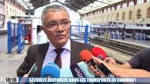Le 18:18 - Sécurité renforcée cet été dans les transports en commun des Bouches-du-Rhône