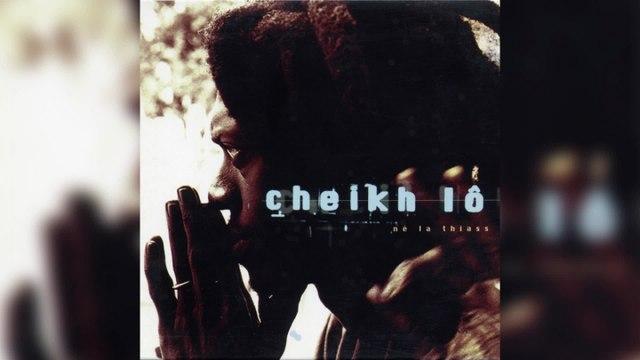 Cheikh Lo - Ne La Thiass (Full Album)