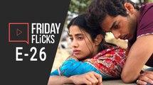 Friday Flicks 26 l Dhadak Movie Review | Box Office | Ishaan Khattar | Janhvi Kapoor