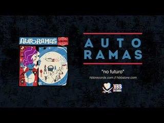 Autoramas - No Futuro