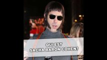 Qui est Sacha Baron Cohen?