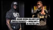 Le rappeur Booba balance les propos « menaçants » de Maître Gims sur Instagram