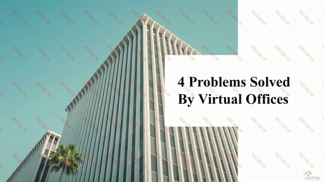 4 Problems Solved by Virtual Offices