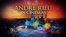 André Rieu's 2018 Maastricht Concert: AMORE: Fathom Events Trailer
