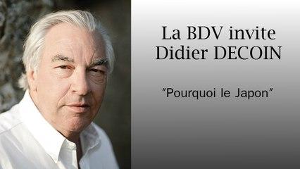 Didier DECOIN - Pourquoi le japon