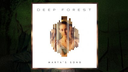 Deep Forest Ft. Márta Sebestyén - Marta's Song (The Rainforest Crunch Mix) (Audio)