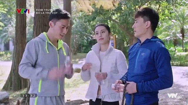 Phim Bố Là Trụ Cột tập 12 lồng tiếng trên VTV1, Bo La Tru Cot tap 11 long tieng tren VTV1