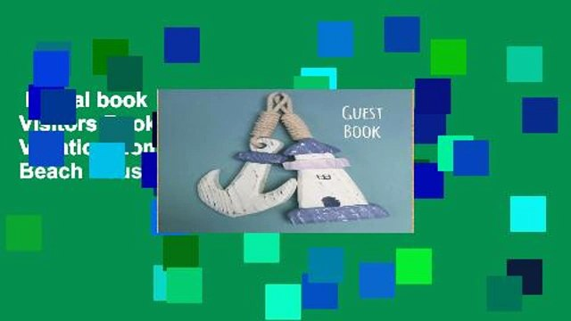 Digital book  Guest Book, Visitors Book, Guests Comments, Vacation Home Guest Book, Beach House