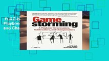 Full E-book  Gamestorming: A Playbook for Innovators, Rulebreakers, and Changemakers  Review