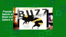 Popular Book  Buzz: The Nature and Necessity of Bees Unlimited acces Best Sellers Rank : #2