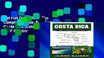 Get Full Costa Rica: The Complete Guide: Ecotourism in Costa Rica (Color Travel Guide) P-DF Reading