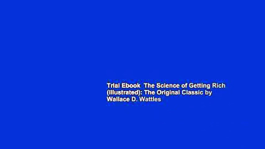 Trial Ebook  The Science of Getting Rich (illustrated): The Original Classic by Wallace D. Wattles