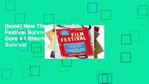 [book] New The Ultimate Film Festival Survival Guide (Chris Gore s Ultimate Flim Festival Survival
