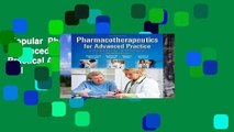 Popular  Pharmacotherapeutics for Advanced Practice: A Practical Approach  Full