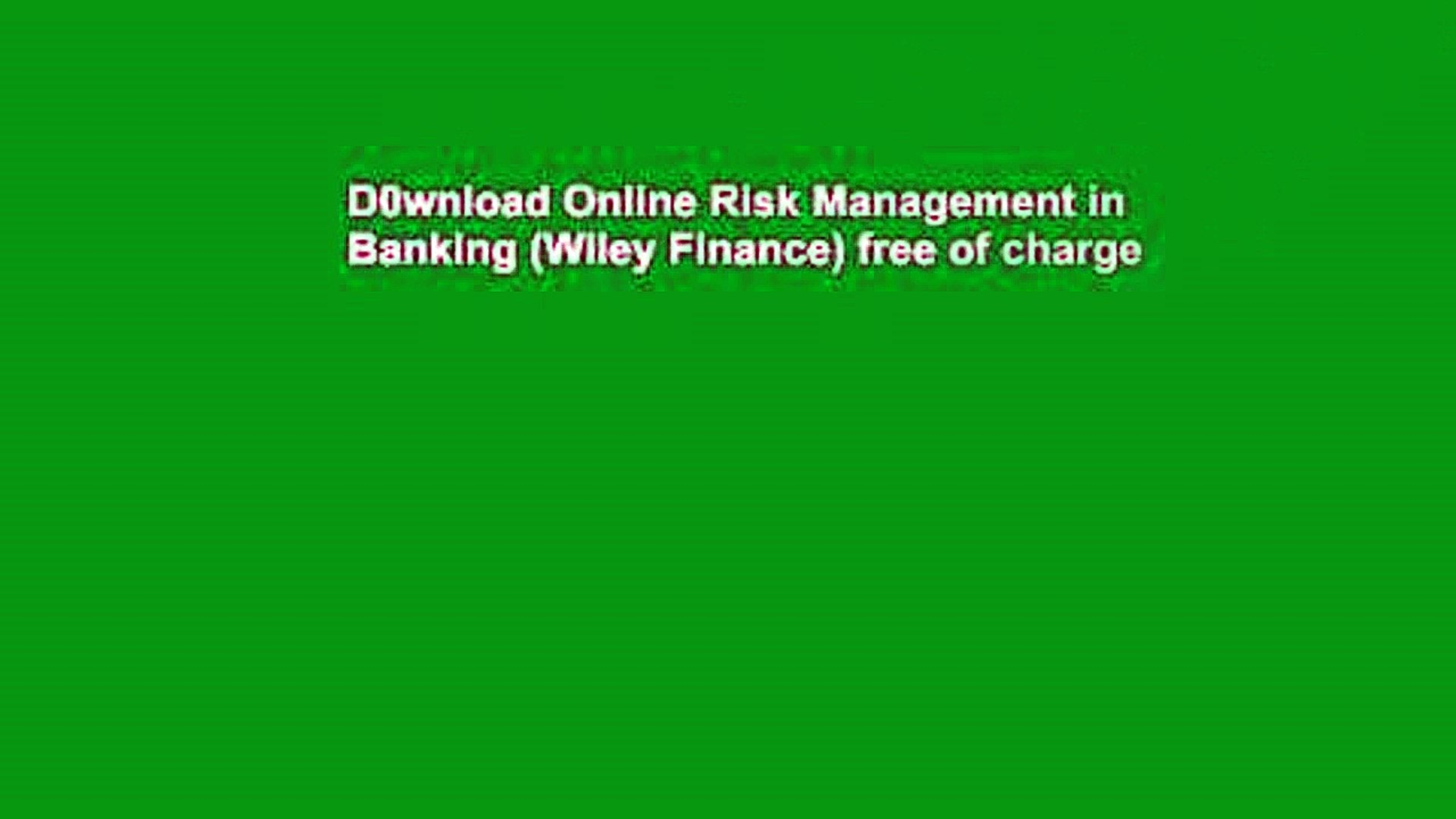 D0wnload Online Risk Management in Banking (Wiley Finance) free of charge