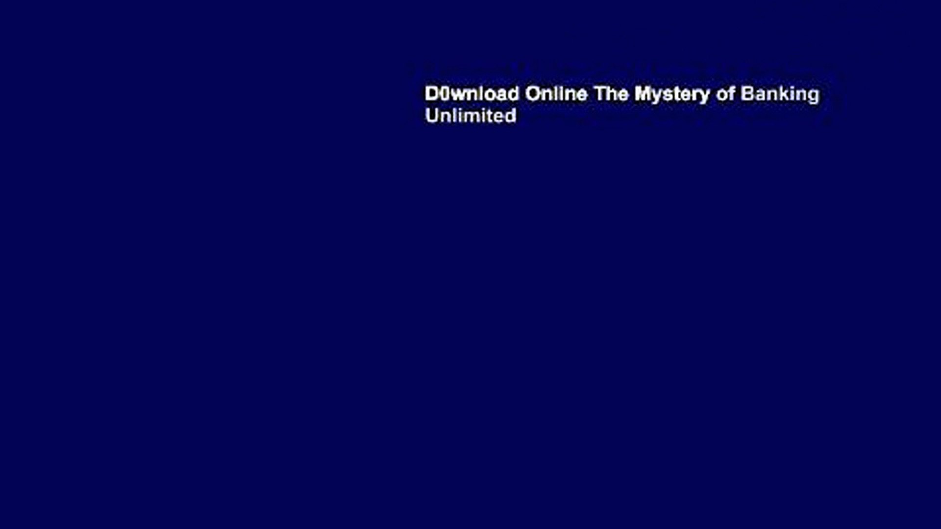 D0wnload Online The Mystery of Banking Unlimited
