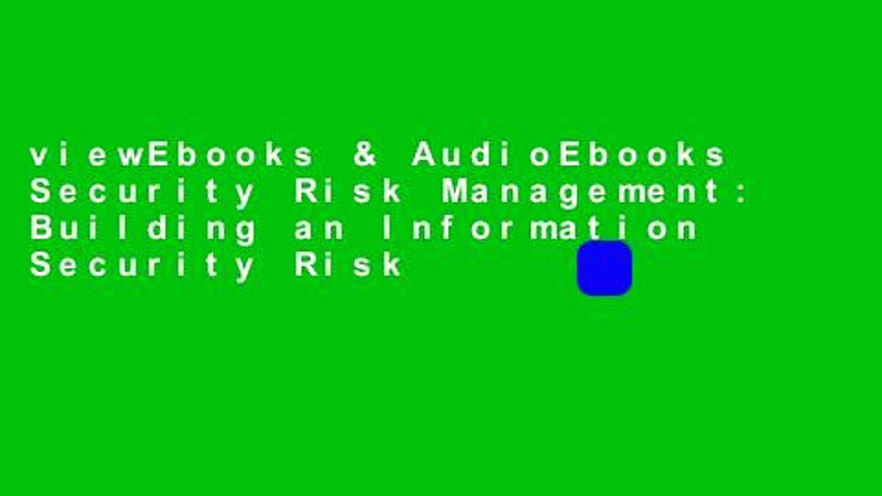 viewEbooks & AudioEbooks Security Risk Management: Building an Information Security Risk
