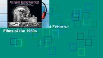 Open Ebook You Won t Believe Your Eyes: A Front Row Look at the Sci-Fi/Horror Films of the 1950s