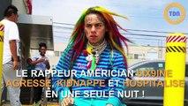 Le rappeur américain 6ix9ine a été agressé, kidnappé et hospitalisé en une seule nuit !