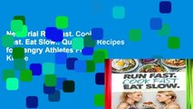 New Trial Run Fast. Cook Fast. Eat Slow.: Quick-Fix Recipes for Hangry Athletes For Kindle