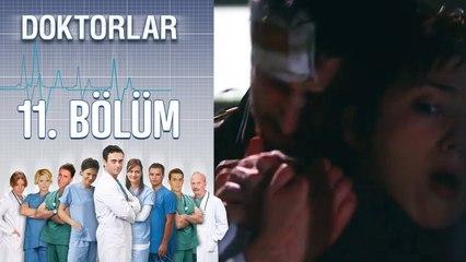 Doktorlar 11. Bölüm