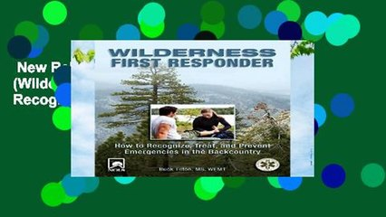 new releases wilderness first responder wilderness first responder how to recognize treat