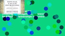 New Releases Social Value Investing: A Management Framework for Effective Partnerships (Columbia