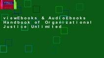 viewEbooks & AudioEbooks Handbook of Organizational Justice Unlimited