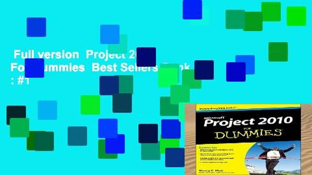 Full version  Project 2010 For Dummies  Best Sellers Rank : #1