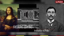 22 août 1911 : le jour où la Joconde est volée par un vitrier italien