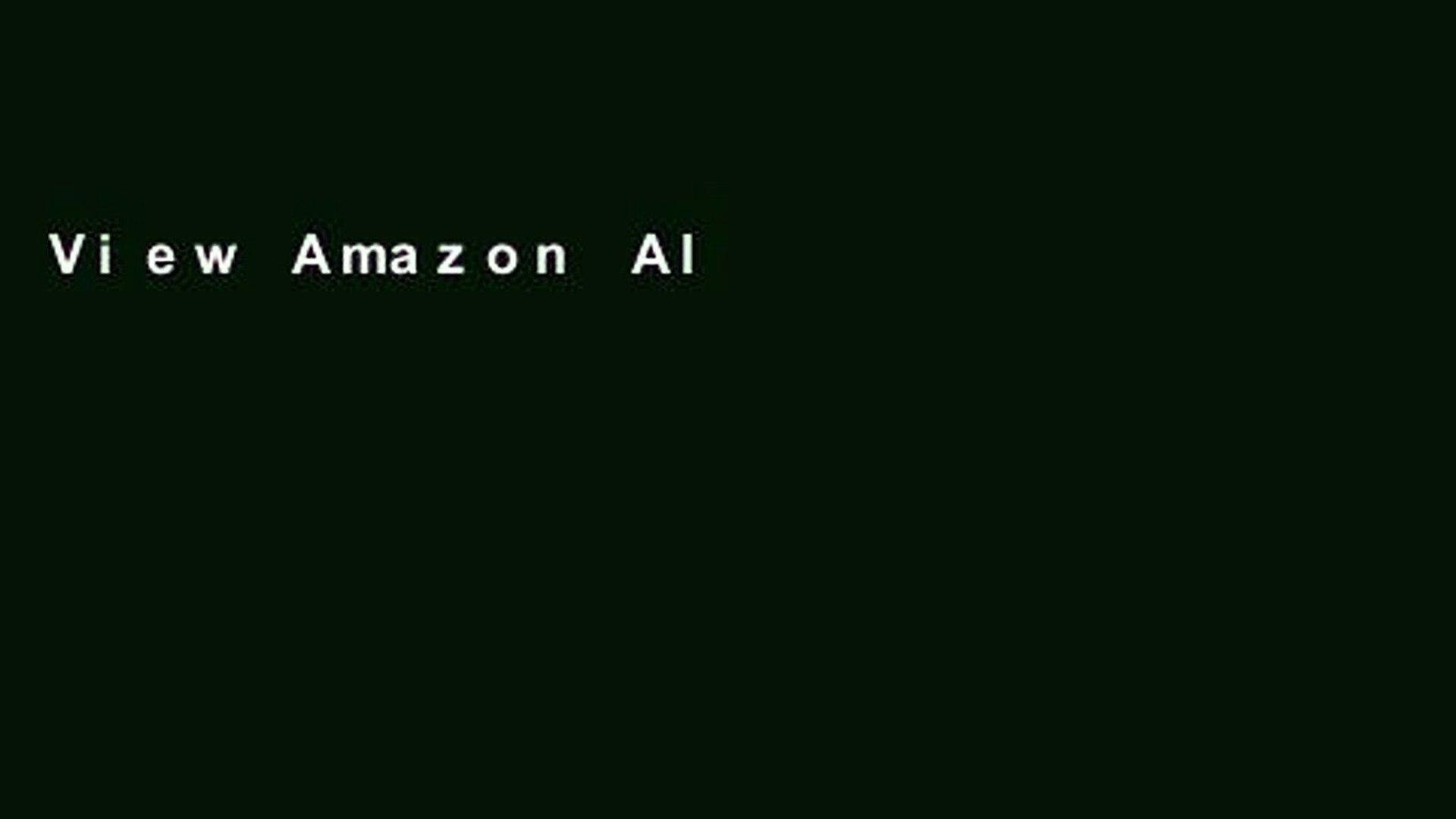 View Amazon Alexa: Ultimate User Guide 2017 for Amazon Echo, Echo Dot   Amazon Tap +500 Secret