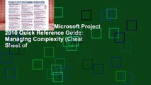 About For Books  Microsoft Project 2010 Quick Reference Guide: Managing Complexity (Cheat Sheet of