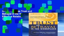 Unlimited acces Trust and Betrayal in the Workplace: Building Effective Relationships in Your
